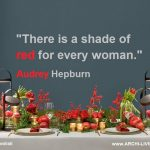 audrey hepburn quotes,red color quotes by famous actresses,creative colour quote,festive table decoration ideas,red green gold holiday table settings,