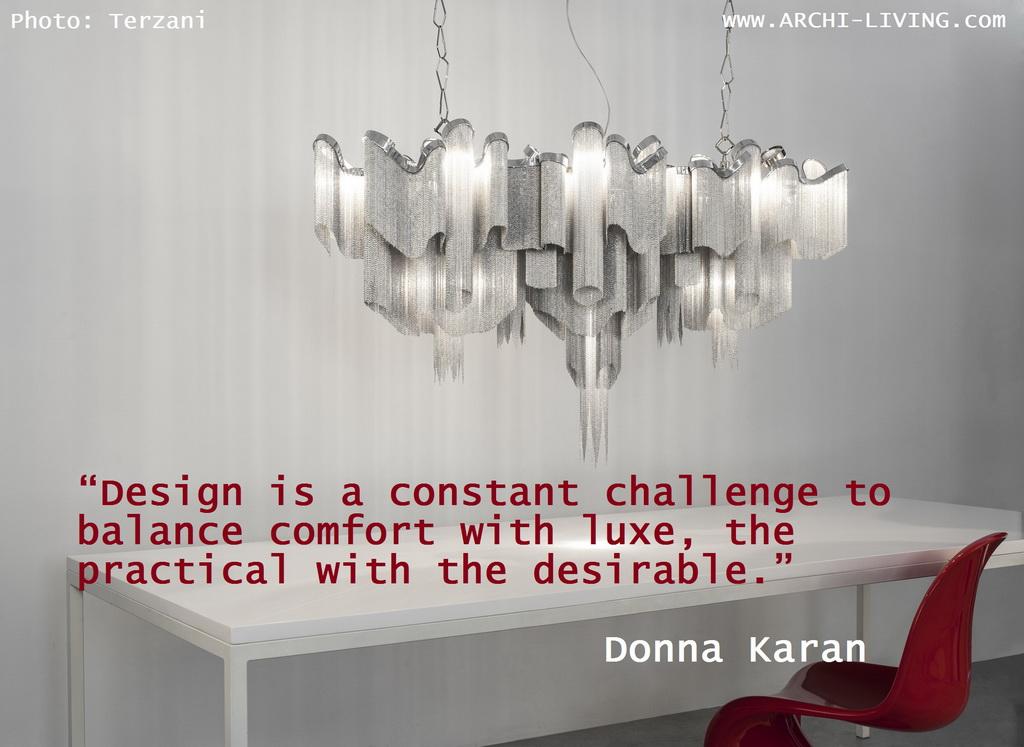 B_Donna-Karan_quote_design_terzani-lighting-luce-pensata_Archi-living_resize.jpg