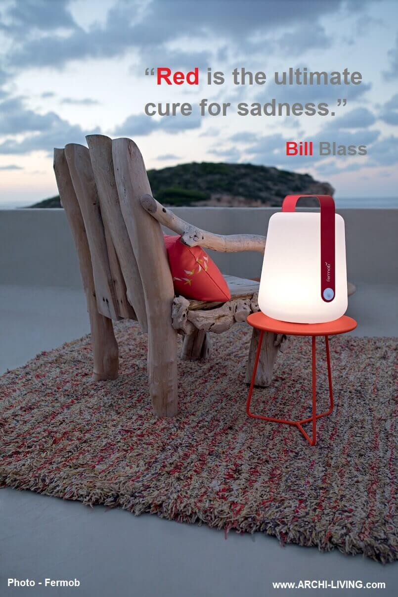 bill blass quotes colors,designer wood chair by the sea,red outdoor decorative lanterns,art quotes about red colour,designer outdoor furniture ideas,