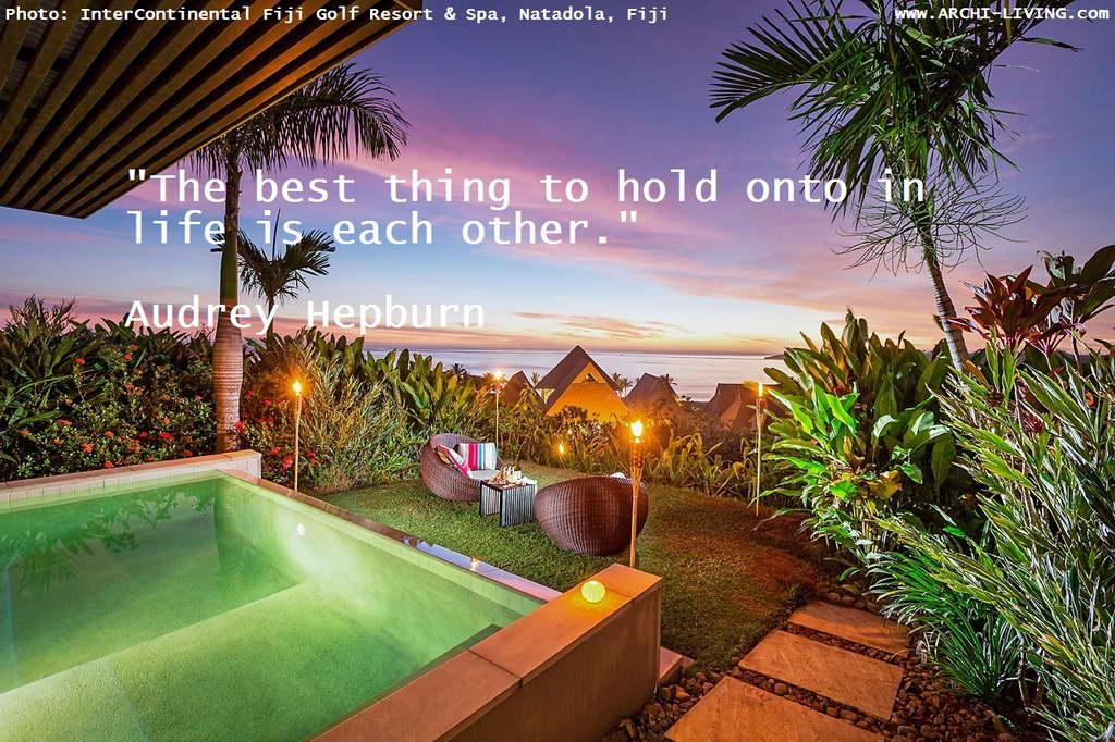 quotes,Audrey Hepburn quotes,inspirational quotes,inspirational love quotes,motivational quotes,motivational love quotes,love quotes,beautiful love quotes,famous love quotes,sunrise,sunrise colors,sunset,sunset colors,positive quotes,quote of the day,life quotes,best quotes,famous quotes,photo quotes,beautiful quotes,InterContinental Fiji Golf Resort Spa,InterContinental hotels,hotels in asia,luxury hotels in asia,hotels in Fiji,luxury hotels in Fiji,accommodation,travel destinations,travel attractions,travel inspiration,travel ideas,family holidays,family holiday ideas,romantic travel,romantic vacations,hospitality design,hospitality,hotel design,hotels,