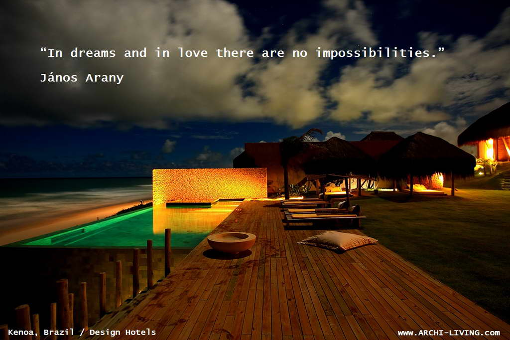 quotes,Janos Arany quotes,inspirational quotes,inspirational love quotes,motivational quotes,motivational love quotes,love quotes,beautiful love quotes,famous love quotes,dream quotes,positive quotes,quote of the day,life quotes,best quotes,famous quotes,photo quotes,beautiful quotes,Kenoa hotel,Brazil,Brazil hotels,design hotels,architecture in brazil,luxury hotels brazil,accommodation,travel destinations,travel attractions,travel inspiration,travel ideas,family holidays,family holiday ideas,romantic travel,romantic vacations,hospitality design,hospitality,hotel design,hotels,