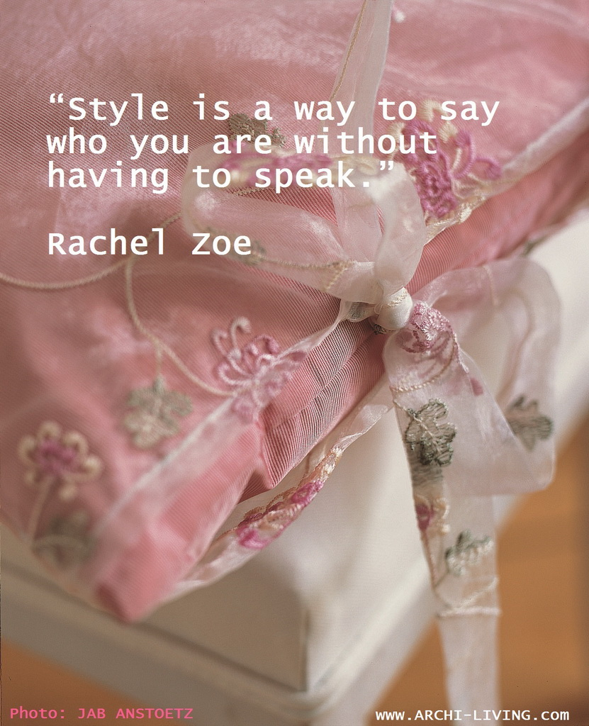 Rachel Zoe quote,design quote,decorating quote,quote,inspirational quote,floral decor,lace pillow,lace cushion,pastel color bedroom,color design,pink color,colourful fabric,classic style,classic style furniture,luxury furniture brands,living room,living room ideas,living room decorating ideas,living room decor,luxury living room,living room design,modern living room ideas,living room design ideas,living room furniture ideas,modern living room,interior design for living room,luxury interior,inspiration design,design ideas,design inspiration,house refurbishment,interior design ideas,interior design,high end furniture,seating furniture,armchair design,armchair design ideas,luxury armchairs,sofa,design accessories,designer furniture ideas,