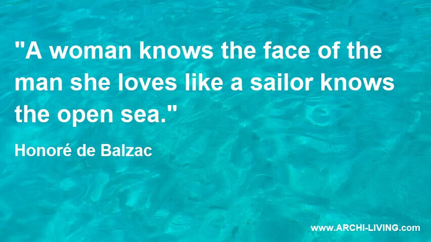 a woman knows the face of the man,honore de balzac quotes on love,quotes about sea and love,love quotes about woman,turquoise sea photos,