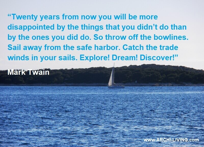 inspirational quotes about sea,mark twain citati za 20 godina,explore dream discover quote,mark twain quotes 20 years from now you will be more disappointed,sailing themed quotes,