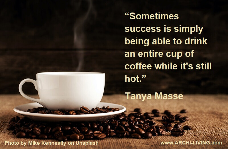 success and coffee quotes,drinking coffee photo quotes,coffee photo quotes,morning coffee motivational quotes,inspirational photos and quotes,