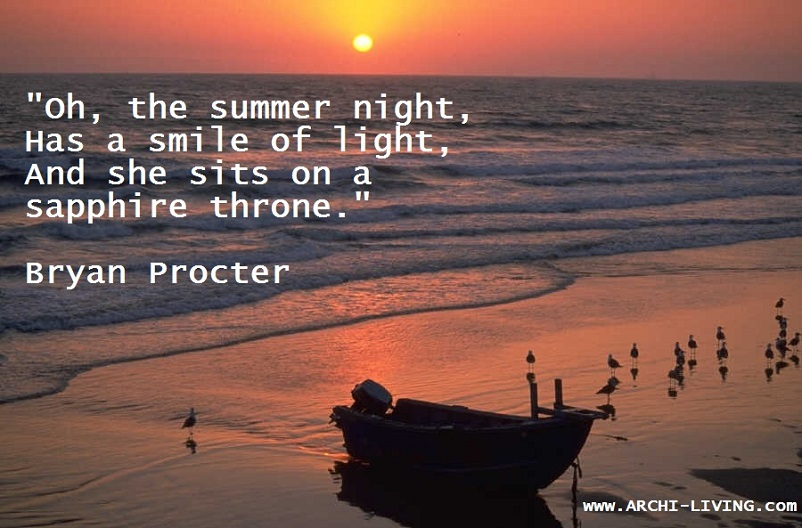 sunrise,sunset,sunset colors,sunrise colors,Bryan Procter,Bryan Procter quotes,Nature quotes,seasons quotes,quotes,summer quotes,summer sayings,summer,summer destinations,summer inspiration,inspirational quotes,motivational quotes,love quotes,positive quotes,quote of the day,life quotes,best quotes,famous quotes,photo quotes,beautiful quotes,travel destinations,travel attractions,travel inspiration,travel ideas,family holidays,family holiday ideas,romantic travel,romantic vacations,romantic travel destinations,romantic travel destinations europe,romantic travel ideas,