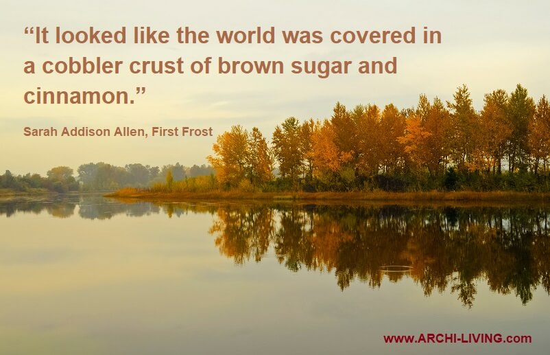 brown sugar and cinnamon,autumn food quotes,sarah addison allen quotes,colors of autumn quotes,photo quotes about autumn colors,