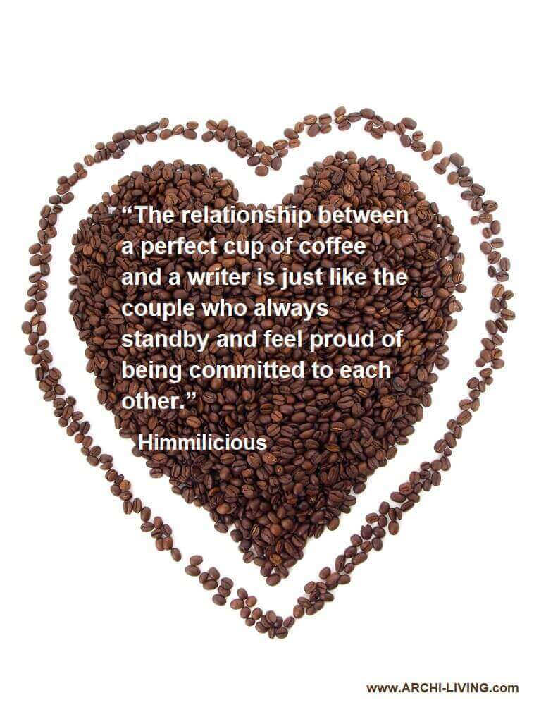 himmilicious quotes,heart made of coffee beans,quotes about relationship coffee,coffee quotes by writers,romantic coffee quotes love,
