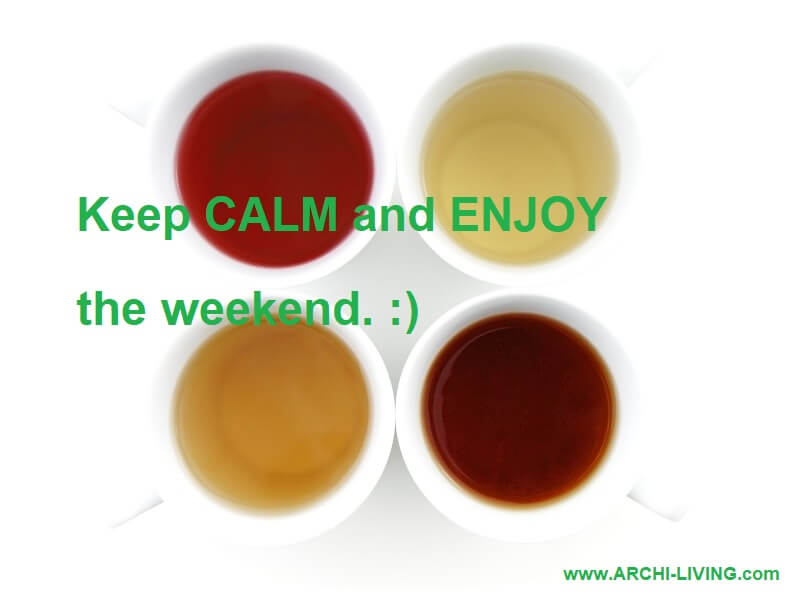 weekend drink ideas,four different teas,keep calm sayings and quotes,keep calm it's the weekend,enjoy the weekend images,