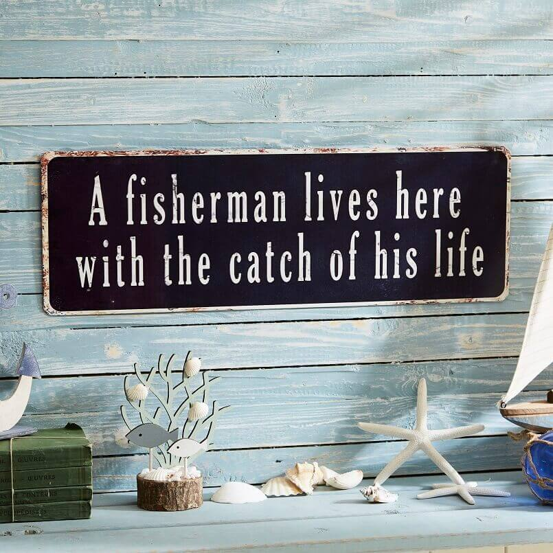 a fisherman lives here with the catch of his life,romantic nautical decor for bedroom,starfish decor ideas,fisherman wall decor,romantic wall decor for bedroom,