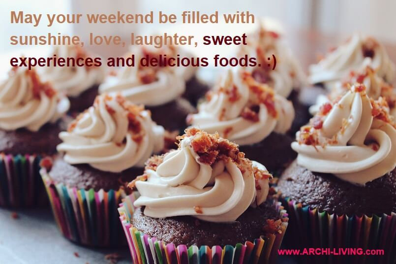 happy moments with friends quotes,decorating cupcakes ideas,may your weekend be filled with,beautiful cupcakes designs,happy thoughts for the day,