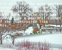 Claude Monet quote,relaxing quotes images,winter in the park,landscape design ideas,weekend inspirational images,