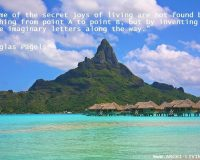 Douglas Pagels quote,relaxing quotes at the beach,weekend inspirational thoughts,weekend relaxation quotes,Bora Bora travel,