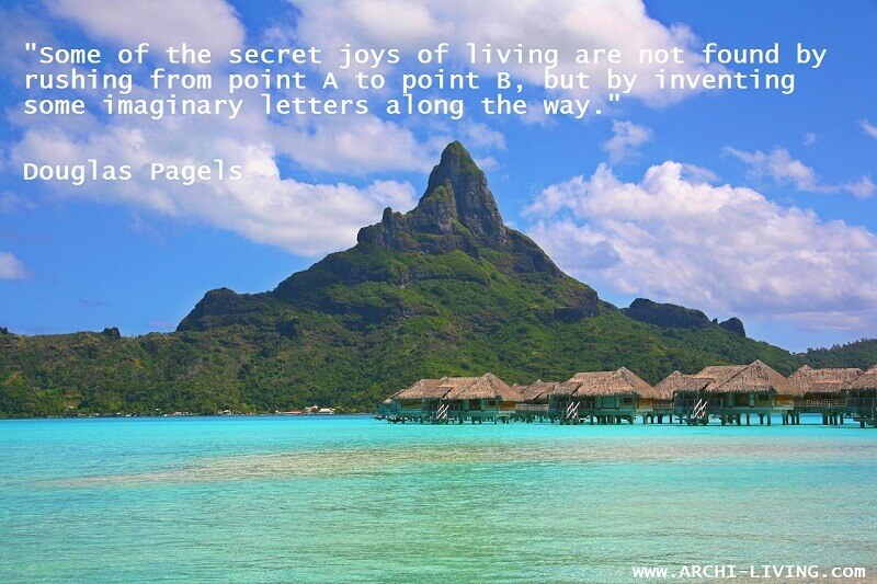 relaxing quotes at the beach,Douglas Pagels quotes,Bora Bora Tahiti,weekend inspirational thoughts,inspirational happy weekend images,