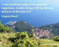 greatest happiness quotes,virginia woolf quotes love,romantic quotes for him,a view from st nicholas,sveti nikola hvar,