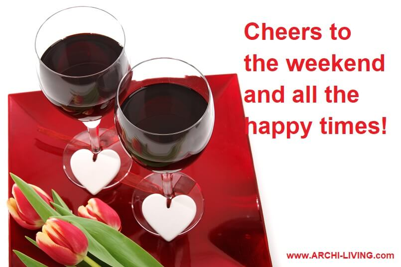 romantic wine glass images,wine heart and flowers images,love weekend quotes,cheers sayings for drinking,cheers to the good times,