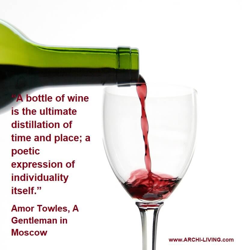 wine poetry quotes,famous quotes about wine,amor towles quotes a gentleman in moscow,amor towles plemeniti gospodin u moskvi,bottle of wine quotes,