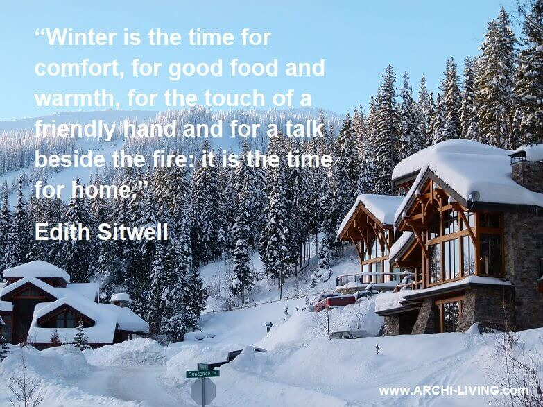 Nature winter quotes,Edith Sitwell quotes,winter mountain snow scenes,wooden cottage,mountain house design,